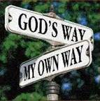 12-2-12 Gods Way My Own Way