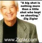 12-6-12 Big shot Quote Zig Ziglar