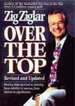 12-6-12 Zig Ziglar Over The Top Book Cover