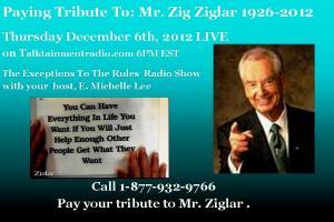 Exceptions Tribute Pic to Zig Ziglar