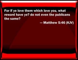1-20-13 KJV_Matthew_5-46