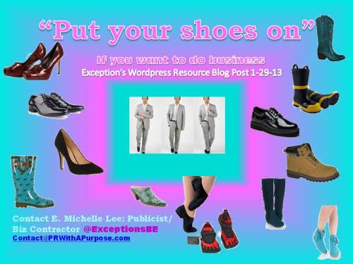 1-29-13 Put on your shoes Blog Post pic PRWITH A Purpose Blog Post Ad
