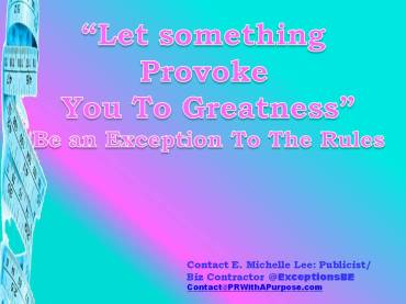 2-10-13 Let Something Provoke You To Greatness- PR With Purpose