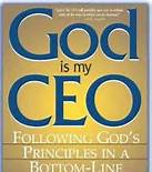 2-3-13 God is my CEO Christian faith at work - org
