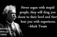 4-6-13 mark twain dont argue w fool
