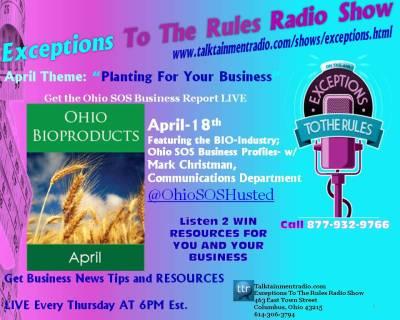 Exceptions Radio Show 4-18-13 Bio Ohio Secretary of State Business Report