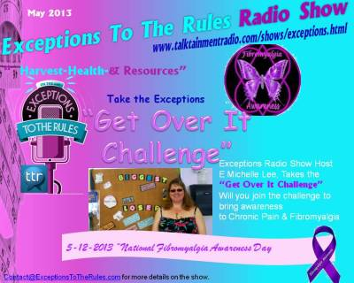 Exceptions Radio Show 5-13 Firbromyalgia Awareness