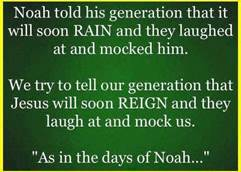 5-26-13 As in the days of Noah