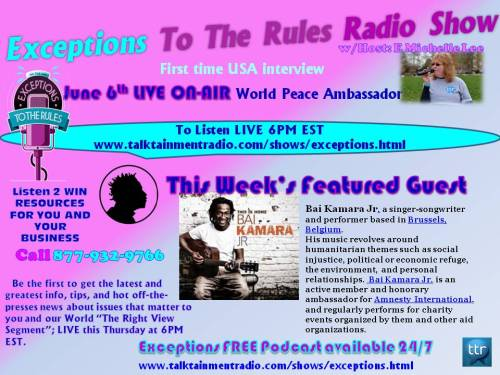 6-3-13 Bai Kamara Guest on Exceptions To The Rules Show
