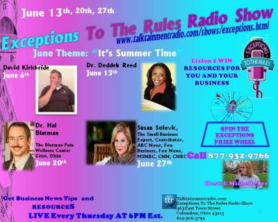 Exceptions Radio Show Guest June Theme Its Summer Time