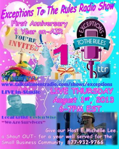 Exceptions Radio Show one year anniversary 7-27-13