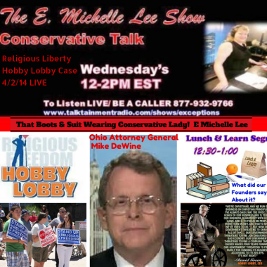 4-2-14  E Michelle Lee Show- Hobby Lobby Case