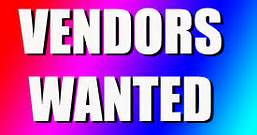 Vendors wanted 3-24-14